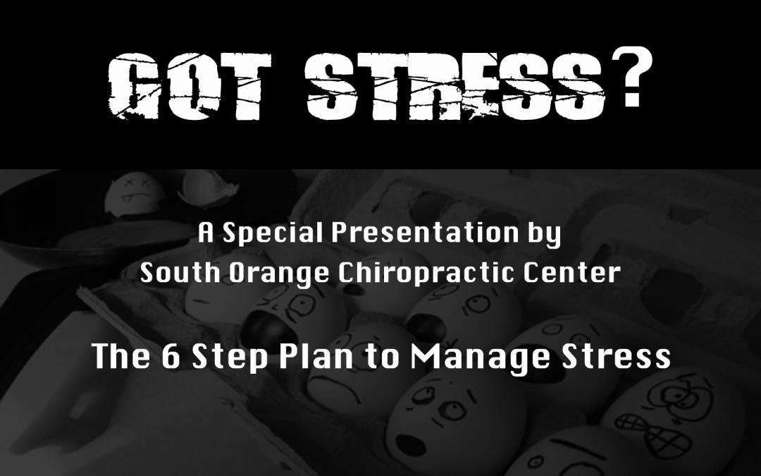 Got Stress? Webinar with South Orange Chiropractic